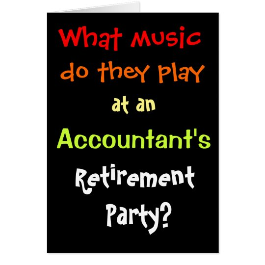 Funny Accountant Retirement Joke Pun Quote Card