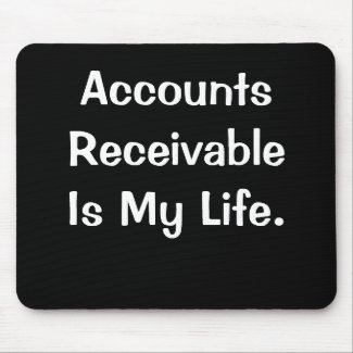 Funny Accounts Receivable Quote AR Words Mouse Mat