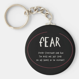 Funny Acronynms - FEAR Basic Round Button Key Ring