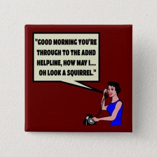 Funny ADHD 15 Cm Square Badge
