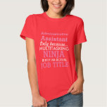 Funny Administrative Assistant Tee Shirt