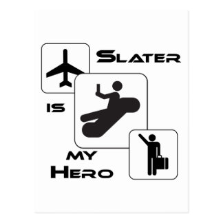 Funny Airline T-shirt Slater is my Hero Postcard
