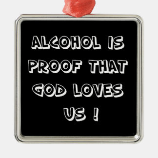 Funny - Alcohol is proof Christmas Tree Ornament