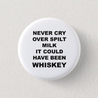 Funny Alcohol Quote Button