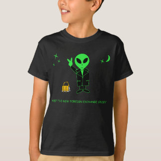 Funny Alien Meet the New Foreign Exchange Student Tees