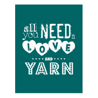 Funny All You Need is Love and Yarn Postcard