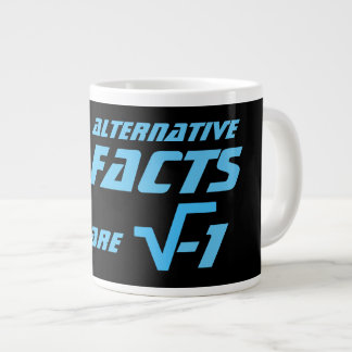 Funny Alternative Facts are the Square Root of -1 Large Coffee Mug