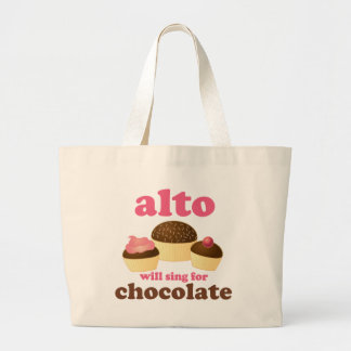 Funny Alto Chocolate Quote Music Gift Large Tote Bag