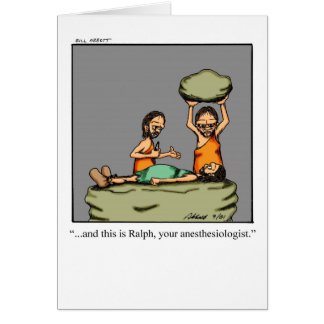 Funny Anaesthesiologist Greeting Card