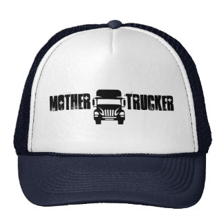 Funny and cool Mother Trucker by Storeman Cap
