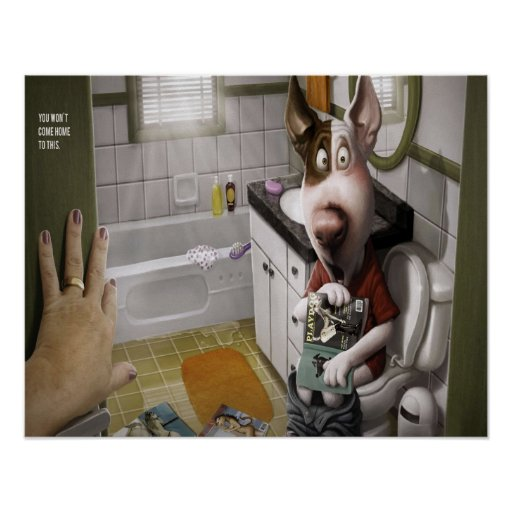 Funny and Cute Dog in The Bathroom Poster