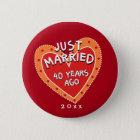 Funny and Romantic 40th Anniversary 6 Cm Round Badge