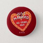 Funny and Romantic 60th Anniversary 6 Cm Round Badge