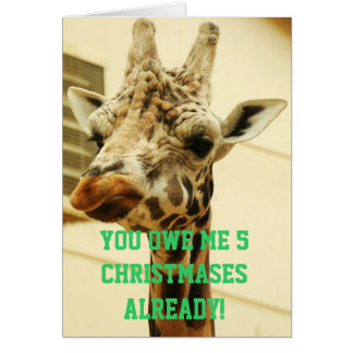 Funny Angry Giraffe Christmas Reminder Money Debt Card