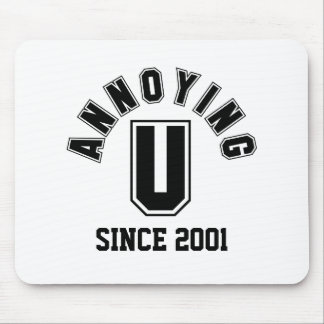 Funny Annoying You Mousepad Black