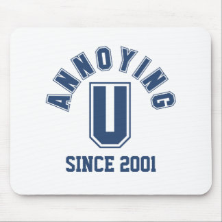 Funny Annoying You Mousepad Blue