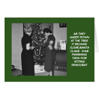 Funny anti Democrats Christmas Card