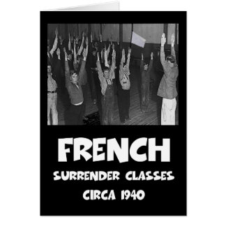 Funny anti French Greeting Cards