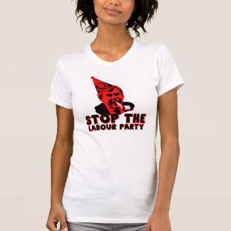 Funny anti Labour party T Shirt