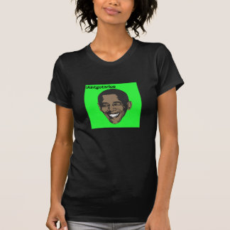 Funny anti Obama T-Shirt