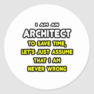 Funny Architect T-Shirts and Gifts Classic Round Sticker