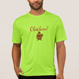 Funny Are You Chicken T-Shirt