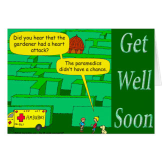 Funny as a heart attack cartoon in maze greeting card