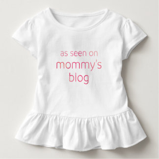 Funny As Seen on Mommy's Blog | Pink Text Toddler T-Shirt