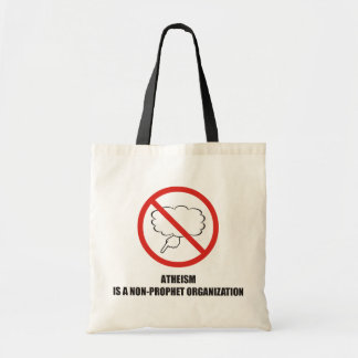 Funny - Atheism is a non-prophet organization Canvas Bags