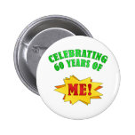 Funny Attitude 60th Birthday Gifts Buttons
