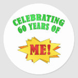 Funny Attitude 60th Birthday Gifts Round Sticker