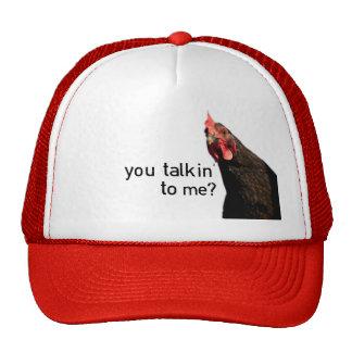 Funny Attitude Chicken - you talkin to me? Cap