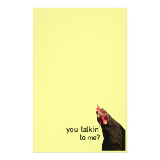 Funny Attitude Chicken - you talkin to me? Stationery Paper