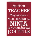 Funny Autism Special Needs Teacher Greeting Card