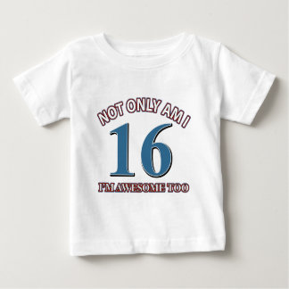 Funny awesome at 16 birthday designs tee shirts