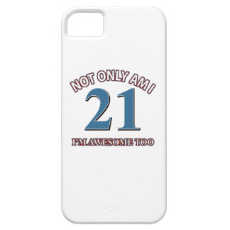 Funny awesome at 21 birthday designs iPhone 5 cover