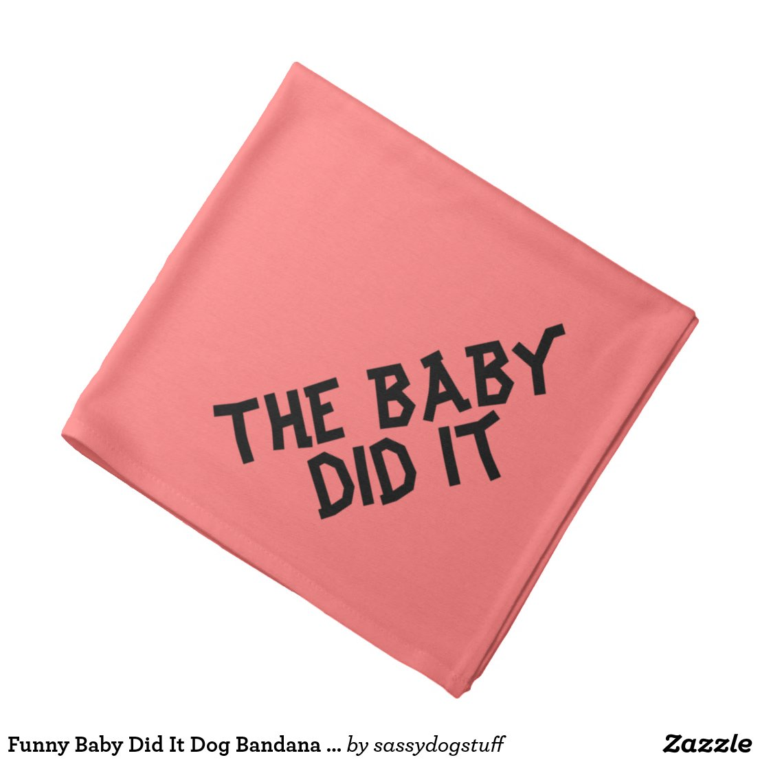 Funny Baby Did It Dog Bandanna for Naughty Dogs