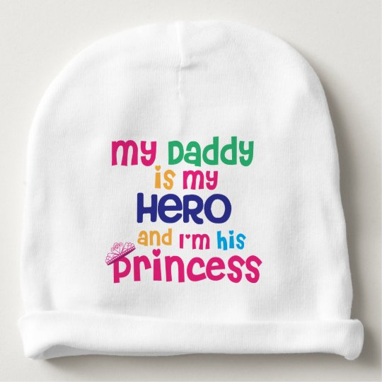 Funny baby quote Hero daddy and princess daughter