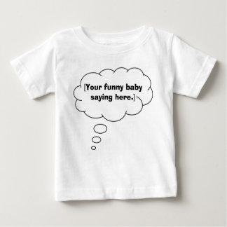 funny-baby-saying-01 t shirt