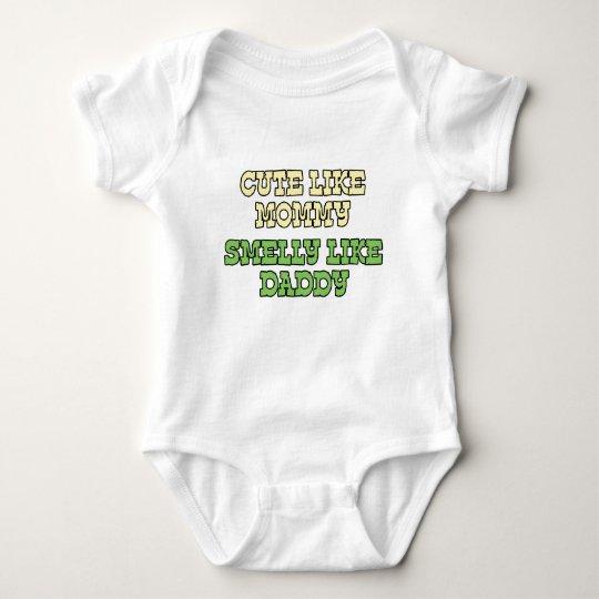 Funny Baby Shirt: Cute Like Mummy, Smelly Like Dad Baby Bodysuit