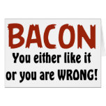 Funny Bacon, You either like it or Cards