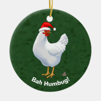 Funny Bah Humbug Chicken in Santa Hat Poops xmas Round Ceramic Decoration