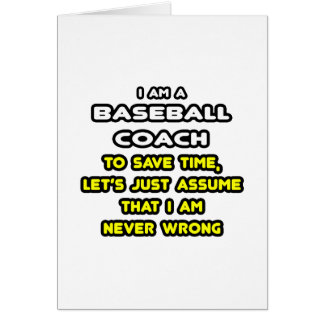 Funny Baseball Coach T-Shirts and Gifts Cards