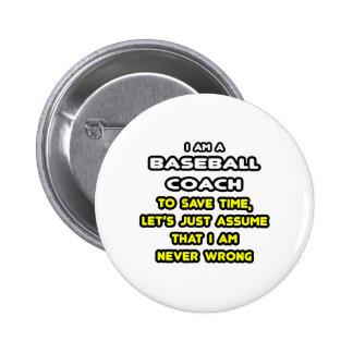 Funny Baseball Coach T-Shirts and Gifts Pin