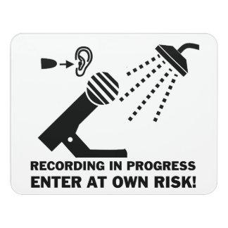 funny bathroom doorsign - recording in progress door sign