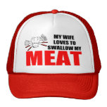 Funny BBQ, MY WIFES LOVES TO SWALLOW MY MEAT Cap