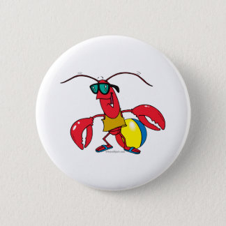 funny beach going  lobster cartoon 6 cm round badge