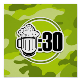 Funny Beer 30 bright green camo camouflage Posters