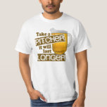 Funny Beer Drinking Parody Tee Shirts
