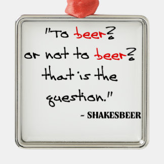 Funny Beer Quote Silver-Colored Square Decoration